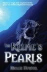 Front cover of The Kelpie's Pearls